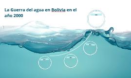 La guerra del agua en Bolivia en el año 2000