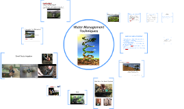 Copy of Water Management Techniques