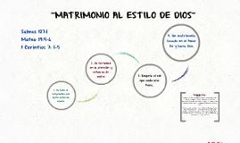 """""""MATRIMONIO AL ESTILO DE DIOS"""""""