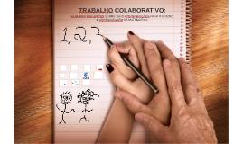 Copy of TRABALHO COLABORATIVO: