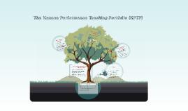 Copy of The Kansas Performance Teaching Portfolio (KPTP)