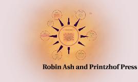 Copy of Robin Ash & Printzhof Press