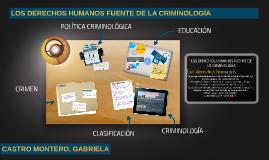 LOS DERECHOS HUMANOS FUENTE DE LA CRIMINOLOGÍA
