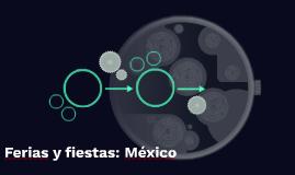 Ferias y fiestas: México