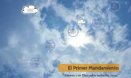 Copy of El primer Mandamiento