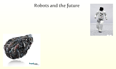 Robots and the future