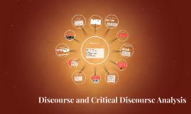 Discourse and Critical Discourse Analysis