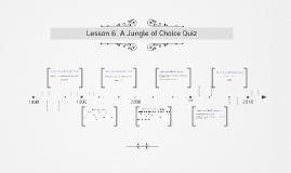 Lesson 6  A Jungle of Choice Quiz