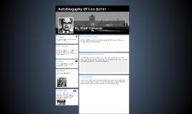 Copy of Auto Biography Of Leo Scher