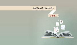 Copy of Authentic Activity