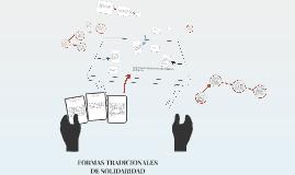 FORMAS TRADICIONALES DE SOLIDARIDAD