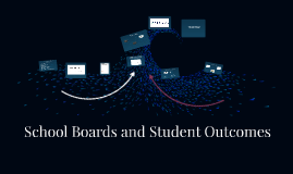 SRLC School Boards and Student Outcomes