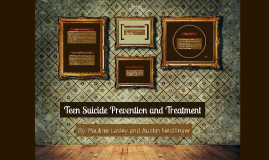 Teen Suicide Prevention and Treatment