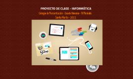 PROYECTO DE CLASE - INFORMÁTICA
