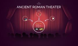 ACIENT ROMAN THEATER