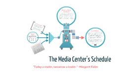 The Media Center's Schedule
