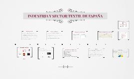 INDUSTRIA Y SECTOR TEXTIL DE ESPAÑA