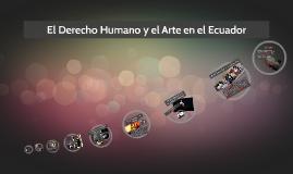 Los Derechos Humano y el Arte en el Ecuador