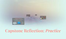 Capstone Reflection: Practice