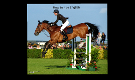 How to ride English