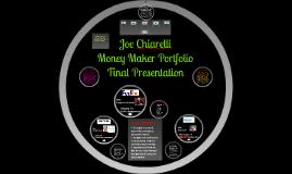 Joe Chiarelli's Money Maker Portfolio