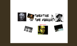 Copy of Theatre Of The Absurd