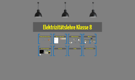 Elektrizitätslehre Klasse 7