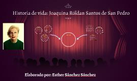 Historia de vida: Joaquina Róldan Santos de San Pedro