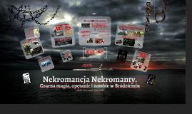Nekromancja Nekromanty.