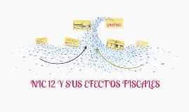 NIC 12 Y SUS EFECTOS FISCALES