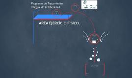 AREA EJERCÍCIO FÍSICO.