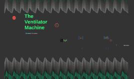 The Ventilator