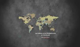 Copy of Los Valores como Mediadores de la Vida Social