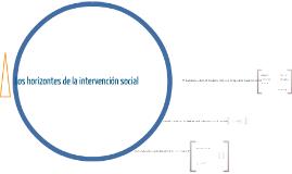 ComPub.IntSoc.Los horizontes de la intervención