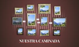 NUESTRA CAMINADA
