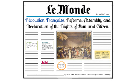 Reforms after French Revolution, changes by the Assembly, and the Declaration of the Rights of Man and Citizen.