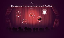Huskonsert i samarbeid med AnDan