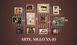 ARTE, SIGLO XX