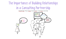 The Importance of Building Relationships in a Consulting Partnership