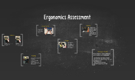 Ergonomics Assessment