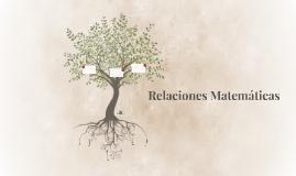 Relaciónes Matematicas
