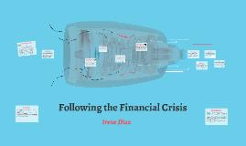 Following the Financial Crisis