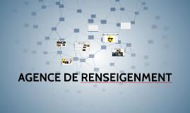 AGENCE DE RENSEIGENMENT
