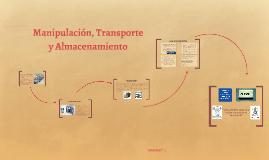 Manipulación, Transporte y Almacenamiento