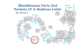 miscellaneous parts and formats of a business letter by jerry fe