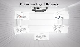 Production Practice Rationale