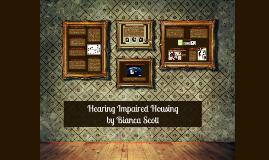 Hearing Needs Housing