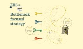 EKS = Bottleneck focused strategy
