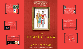 The Family Fang Independent Novel Project