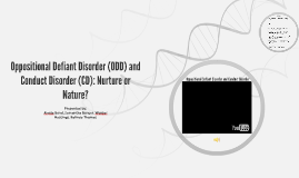 Oppositional Defiant Disorder (ODD) and Conduct Disorder (CD)